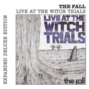Live At The Witch Trials (Expanded Edition)