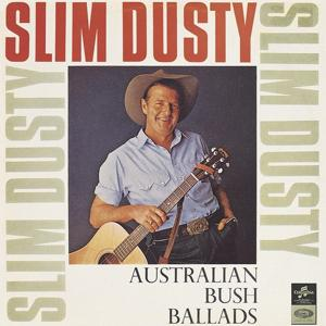 Australian Bush Ballads And Old Time Songs