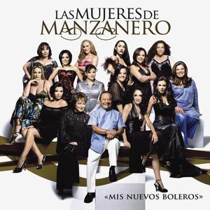Las Mujeres De Manzanero