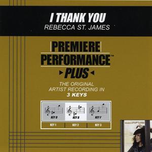 Premiere Performance Plus: I Thank You