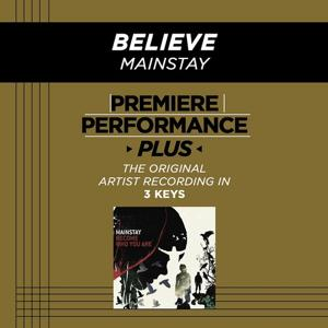 Premiere Performance Plus: Believe