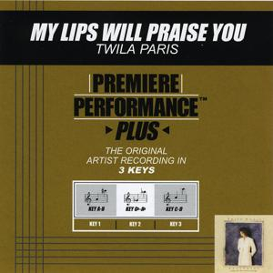 My Lips Will Praise You (Performance Tracks) - EP