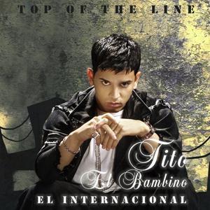 Top Of The Line El Internacional