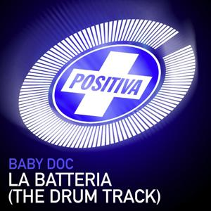 La Batteria (The Drum Track)