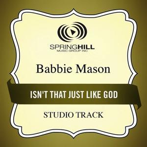 Isn't That Just Like God (Studio Track)