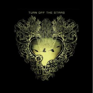 Turn Off The Stars