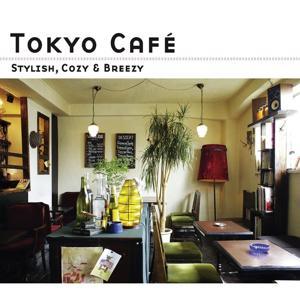 Tokyo Cafe -Stylish, Cozy & Breezy- (Digital Edition)