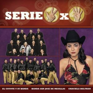 Serie 3x4 (Coyote, Graciela Beltran, Banda San Jose De Mesillas)