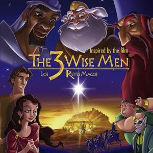 The 3 Wise Men/ Los 3 Reyes Magos