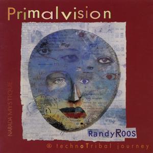 Primalvision (A TechnoTribal Journey)