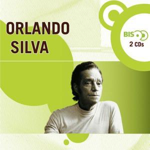 Nova Bis - Cantores de Rádio - Orlando Silva