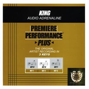 Premiere Performance Plus: King