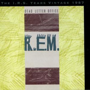 Dead Letter Office: The I.R.S. Years Vintage 1987