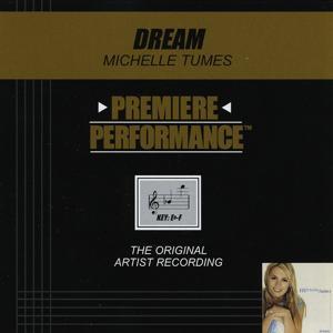 Premiere Performance: Dream