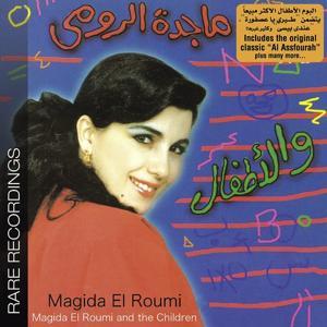 Magida Al Roumi & the Children-Rare Recordings
