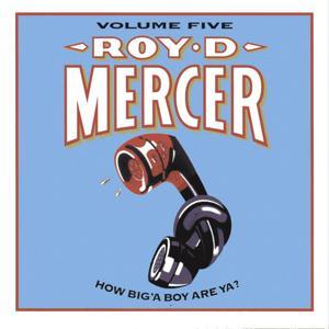 How Big'A Boy Are Ya? Volume 5
