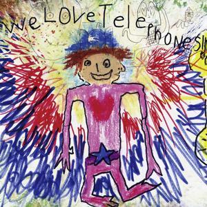 We Love Telephones!!!