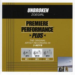 Premiere Performance Plus: Unbroken