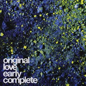 Original Love Early Complete