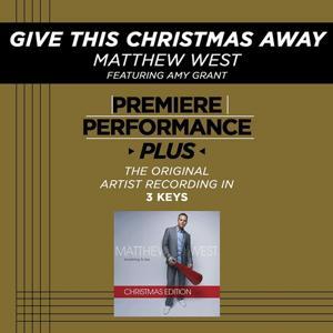 Give This Christmas Away (Performance Tracks) - EP