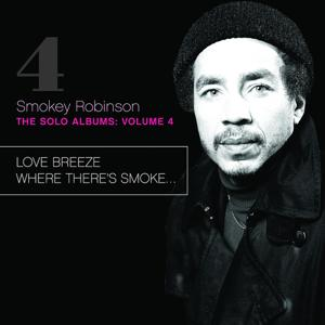 The Solo Albums Vol. 4: Love Breeze / Where There's Smoke…