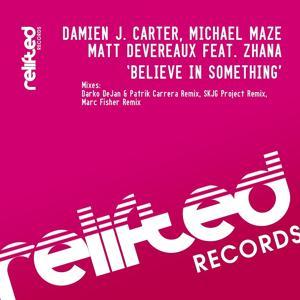 Believe in Something Remixes 1