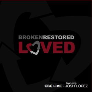 Broken. Restored. Loved.