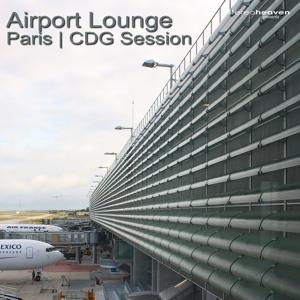Airport Lounge Paris | CDG Session