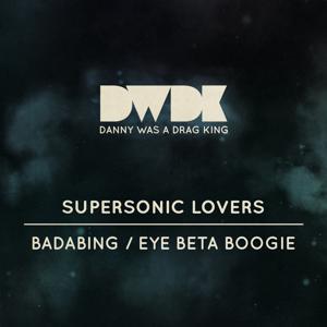 Badabing / Eye Beta Boogie