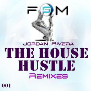 The House Hustle Remixes