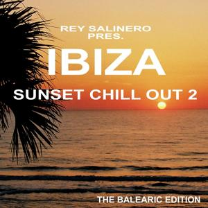 Rey Salinero pres. Ibiza Sunset Chill Out 2