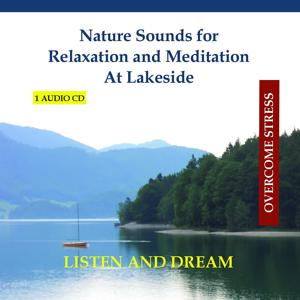 Nature Sounds for Relaxation and Meditation - At Lakeside