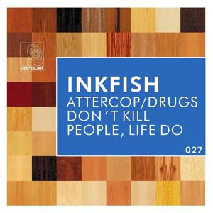 Attercop / Drugs Don't Kill People, Life Do