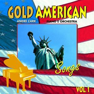 Gold American Songs, Vol.1 (Piano e Orchestra)