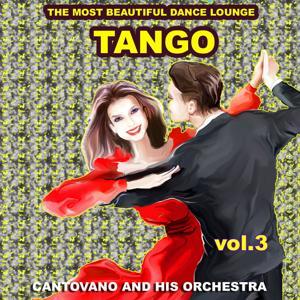 Tango : The Most Beautiful Dance Lounge, Vol.3