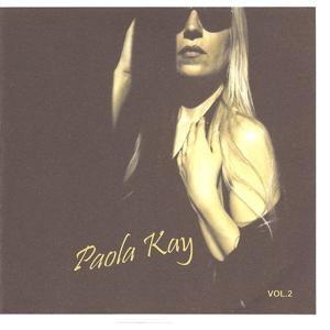 Paola Kay, Vol. 2