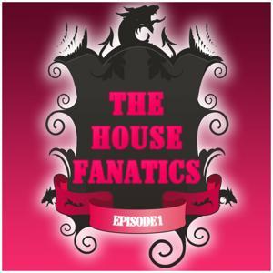 The House Fanatics, Episode 1