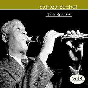 The Best of Sidney Bechet, Vol. 4