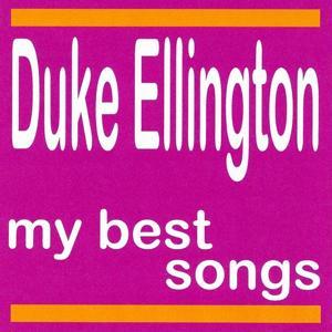 My Best Songs - Duke Ellington