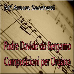 Padre Davide da Bergamo: Composizioni per organo