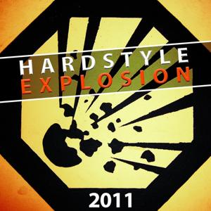 Hardstyle Explosion 2011