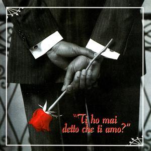 Ti Ho Mai Detto Che Ti Amo? Compilation