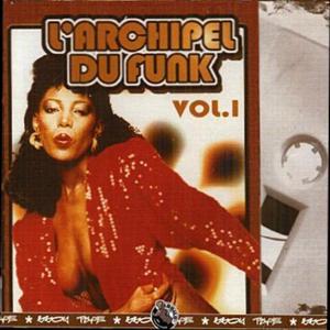 L'archipel du funk, Vol. 1