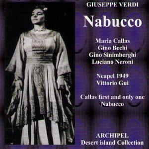 Verdi : Nabucco (1949) (Callas First and Only One Nabucco)