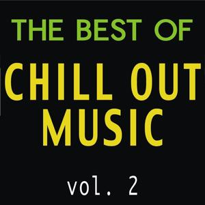 The Best of Chill Out Music, Vol. 2