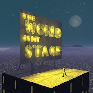 The World is my Stage