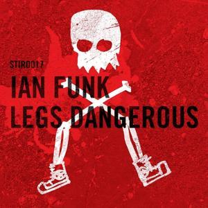Legs Dangerous