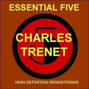 Charles trenet - essential 5 (high quality restoration & mastering)