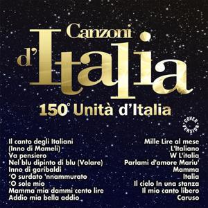 Canzoni d'Italia: 150° Unità d'Italia