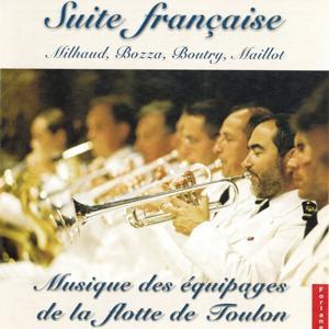 Suite française : Milhaud, Bozza, Boutry, Maillot